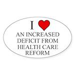 I Love Health Care Deficit Sticker (Oval)