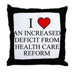 I Love Health Care Deficit Throw Pillow