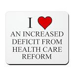 I Love Health Care Deficit Mousepad