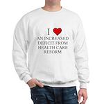 I Love Health Care Deficit Sweatshirt
