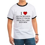 I Love Health Care Deficit Ringer T