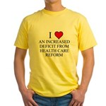 I Love Health Care Deficit Yellow T-Shirt