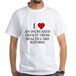 I Love Health Care Deficit White T-Shirt