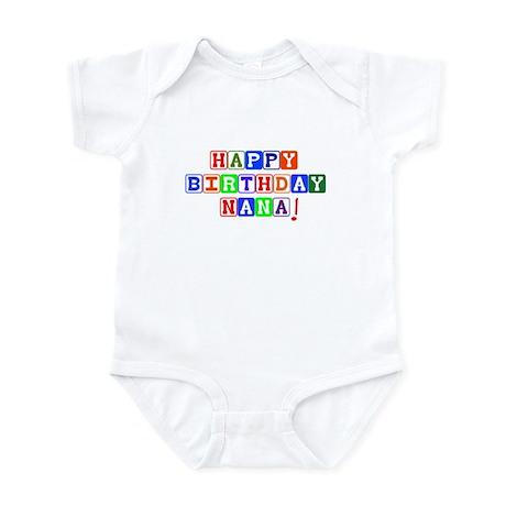 Happy Birthday Nana Infant Bodysuit