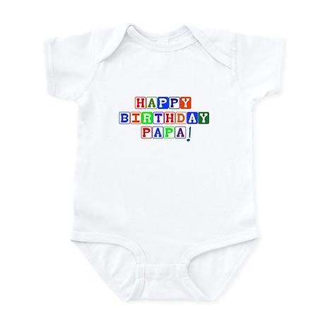 Happy Birthday Papa Infant Bodysuit