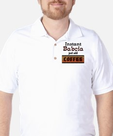 Instant Babcia Just Add Coffe T-Shirt