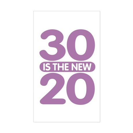 30 is the new 20 Sticker (Rectangle)