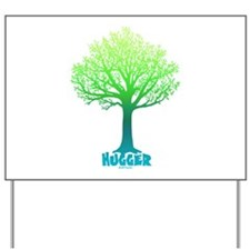 TREE hugger Rainbow Yard Sign