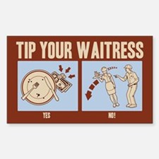Tip Your Waitress Decal