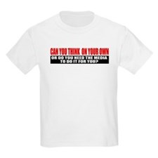 Can You Think On Your Own T-Shirt