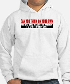 Can You Think On Your Own Hoodie
