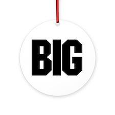 """BIG"" Ornament (Round)"