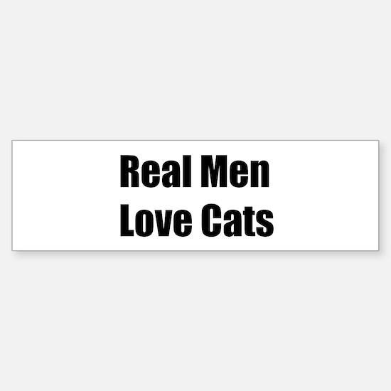 Real Men Love Cats Bumper Bumper Bumper Sticker