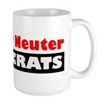 Spay or Neuter Democrats Large Mug