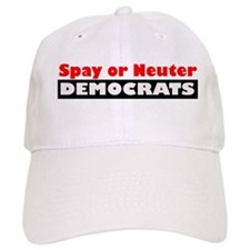 Spay or Neuter Democrats Baseball Cap