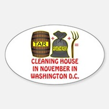 Cleaning Out Washington DC Sticker (Oval)
