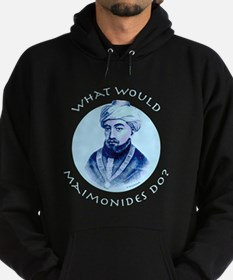 What Would Maimonides Do? Hoody