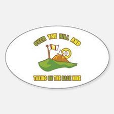 Golfing Humor For 90th Birthday Sticker (Oval)