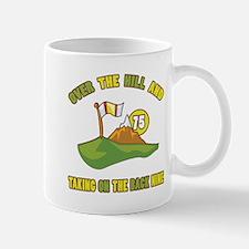 Golfing Humor For 75th Birthday Mug