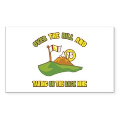 Golfing Humor For 75th Birthday Sticker (Rectangle