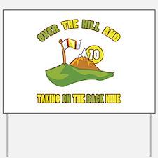 Golfing Humor For 70th Birthday Yard Sign
