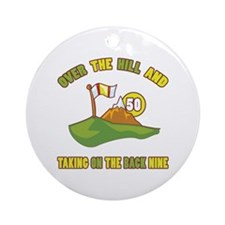 Golfing Humor For 50th Birthday Ornament (Round)
