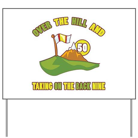 Golfing Humor For 50th Birthday Yard Sign