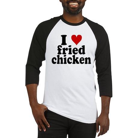 I Heart Fried Chicken Baseball Jersey