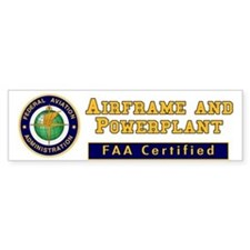 FAA Certified A & P Mechanic Bumper Sticker