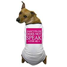 Nancy Does Not Speak for Me Dog T-Shirt