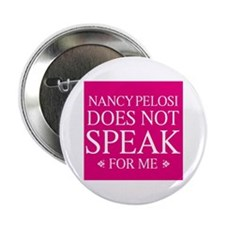 """Nancy Does Not Speak for Me 2.25"""" Button"""