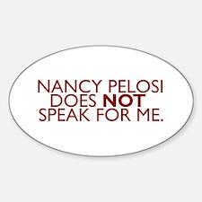 Nancy Pelosi Does NOT Speak F Sticker (Oval)