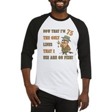 Hilarious Fishing 75th Birthday Baseball Jersey