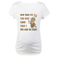 Hilarious Fishing 75th Birthday Shirt