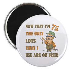 Hilarious Fishing 75th Birthday Magnet