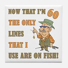 Hilarious Fishing 60th Birthday Tile Coaster