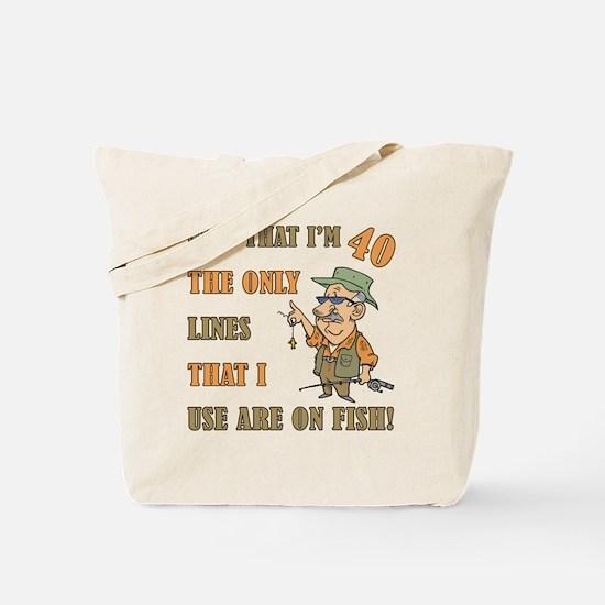 Hilarious Fishing 40th Birthday Tote Bag