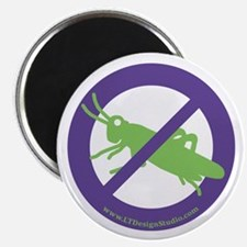 No Grasshoppers Magnet