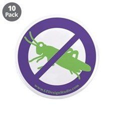 """No Grasshoppers 3.5"""" Button (10 pack)"""