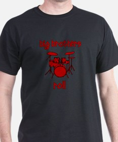 Big Brothers Roll! DRUMS T-Shirt