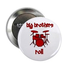 """Big Brothers Roll! DRUMS 2.25"""" Button"""