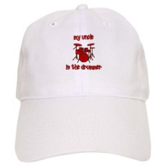 My Uncle is the Drummer Baseball Cap