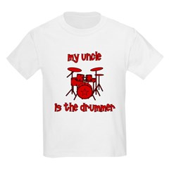 My Uncle is the Drummer T-Shirt