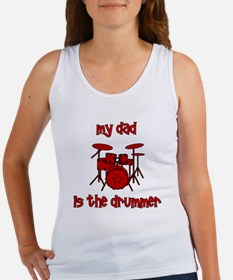 My Dad is the Drummer (drums) Women's Tank Top
