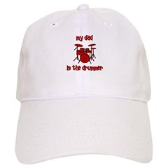 My Dad is the Drummer (drums) Baseball Cap