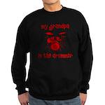 My Grandpa is the Drummer Sweatshirt (dark)