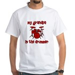 My Grandpa is the Drummer White T-Shirt