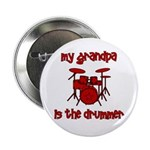 """My Grandpa is the Drummer 2.25"""" Button"""