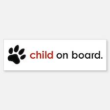 child on board : Bumper Bumper Sticker