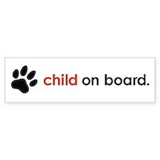 child on board : Bumper Sticker